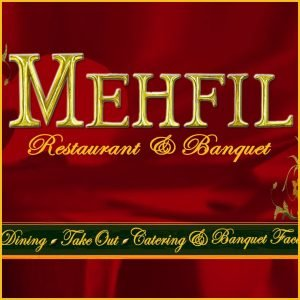 Mehfil Restaurant and Banquet Hall